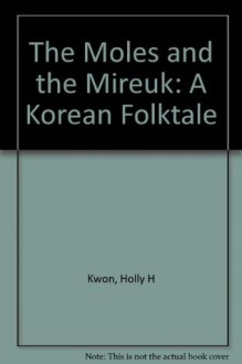 Moles And The Mireuk Rnf - Holly Hyeshik Kwon