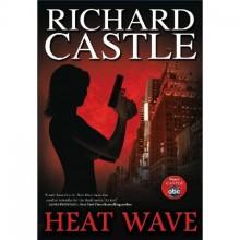 Heat Wave (Nikki Heat, #1) - Richard Castle