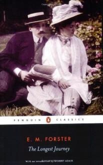 The Longest Journey - E.M. Forster, Gilbert Adair, Elizabeth Heine