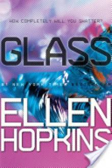 Glass - Ellen Hopkins