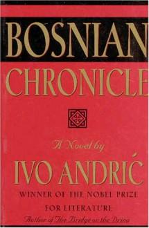 Bosnian Chronicle - Ivo Andrić