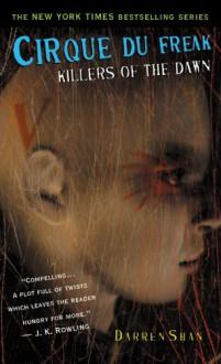 Cirque Du Freak #9: Killers of the Dawn - Darren Shan