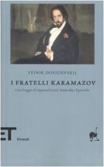 I fratelli Karamazov - Fyodor Dostoyevsky, Agostino Villa, Sigmund Freud, Vladimir Lakšin