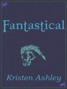 Fantastical - Kristen Ashley