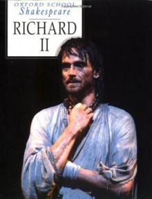 Richard II - William Shakespeare,Roma Gill
