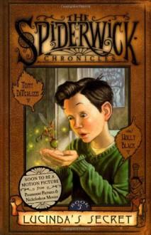 Lucinda's Secret (Spiderwick Chronicles - 3) - Holly Black