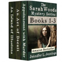 Sarah Woods Mystery Series Boxed Set (Books 1-3) - Jennings, Jennifer L.