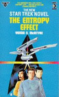 The Entropy Effect: Star Trek - Vonda N. McIntyre