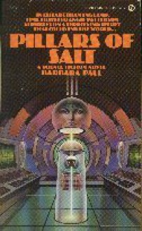 Pillars of Salt - Barbara Paul