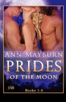 Prides of the Moon - Ann Mayburn