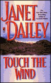 Touch the Wind - Janet Dailey