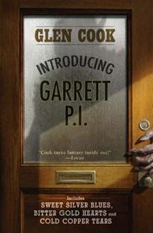 Introducing Garrett, P.I. - Glen Cook
