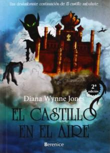 El castillo en el aire / Castle in the Air (Spanish Edition) - Diana Wynne Jones