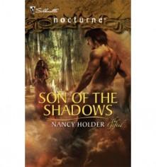 Son Of The Shadows - Nancy Holder