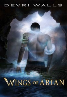 Wings of Arian (The Solus Trilogy) (Young Adult Fantasy) - Devri Walls