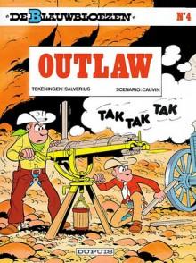 Outlaw (De Blauwbloezen, #4) - Raoul Cauvin