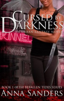 Cursed by Darkness - Anna Sanders