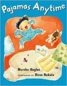 Pajamas Anytime - Marsha Hayles, Hiroe Nakata