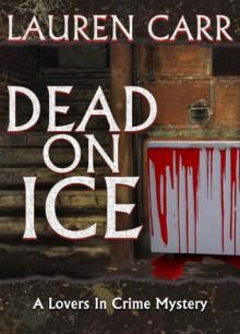 Dead on Ice - Lauren Carr