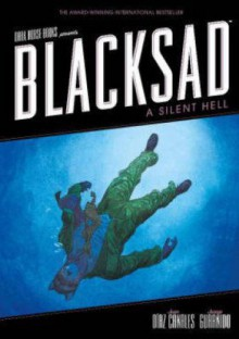 Blacksad: A Silent Hell - Juanjo Guarnido,Juan Diaz Canales