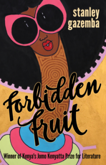 Forbidden Fruit - Stanley Gazemba