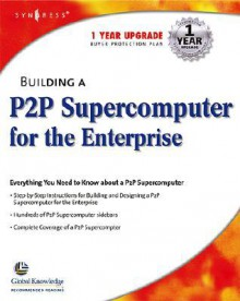 Building a P2P Supercomputer for the Enterprise - Harold Cabrera