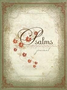 Psalms Journal - Barbara Farmer, Marilyn Jansen, Lisa Franke
