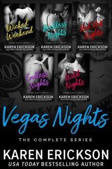 Vegas Nights: The Complete Series - Karen Erickson