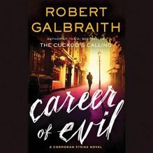 Career of Evil - Robert Galbraith, Robert Glenister