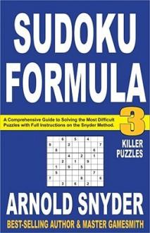 Sudoku Formula 3 - Arnold Snyder