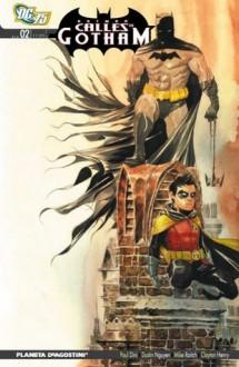Batman: Calles de Gotham #2 - Paul Dini, Dustin Nguyen