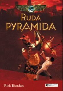 Rudá pyramida (Kronika Cartera Kanea, #1) - Rick Riordan, Dana Chodilová
