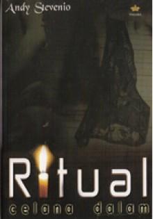 Ritual Celana Dalam - Andy Stevenio