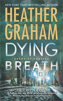Dying Breath: A Paranormal Romance Novel (Krewe of Hunters) - Heather Graham