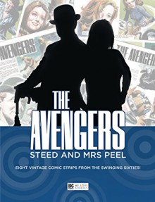 The Avengers - Steed & Mrs Peel: The Graphic Novel - Frejo Emilio