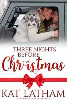 Three Nights before Christmas (Montana Born Christmas) - Kat Latham