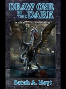 Draw One in the Dark - Sarah A. Hoyt