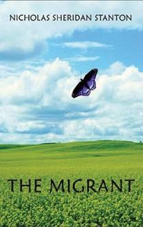 The Migrant - Nicholas Sheridan Stanton, Paul Michael Garcia