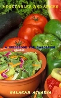 Vegetables and Spices - Balaram Acharya