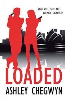 Loaded - Ashley Chegwyn