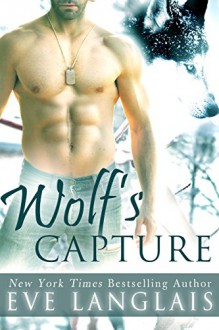 Wolf's Capture - Eve Langlais