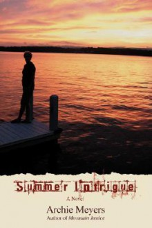 Summer Intrigue - Archie Meyers