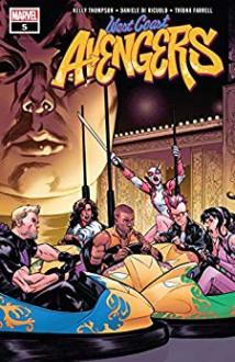 West Coast Avengers (2018-) #5 - Kelly Thompson,Daniele Di Nicuolo,Stefano Caselli