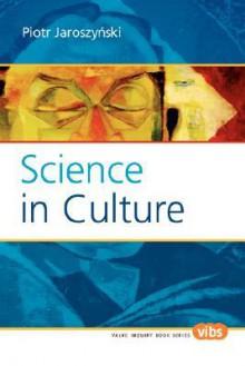 Science in Culture - Piotr, Jaroszynski