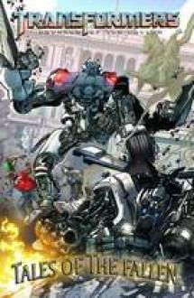 Transformers: Tales of the Fallen #2 - Simon Furman