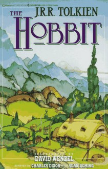 The Hobbit, Or, There And Back Again (Graphic Novel) - J.R.R. Tolkien, Chuck Dixon, Sean Deming, David Wenzel