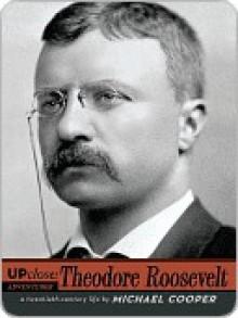 Theodore Roosevelt - Michael Cooper