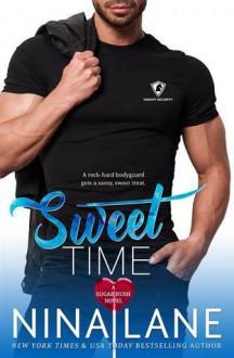 Sweet Time (Sugar Rush) - Nina Lane