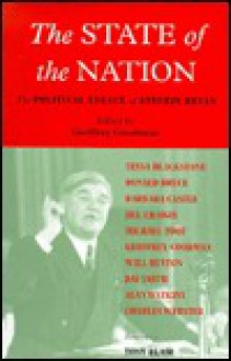 The State of the Nation: The Political Legacy of Aneurin Bevan - Geoffrey Goodman