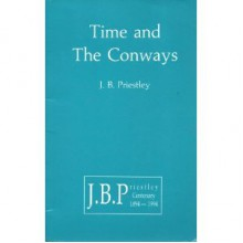 Time And The Conways - J.B. Priestley